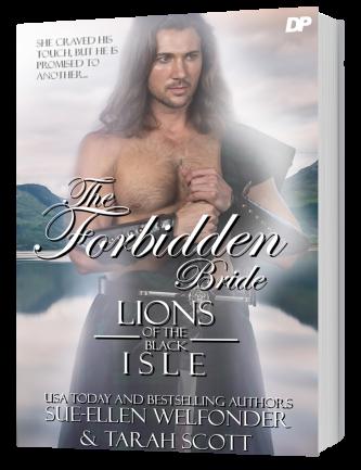 The Forbidden Bride by Tarah Scott and Sue-Ellen Welfonder