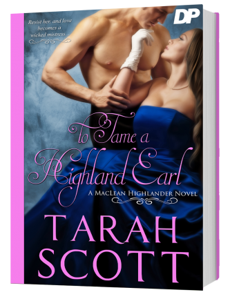 To Tame a Highland Earl by Tarah Scott